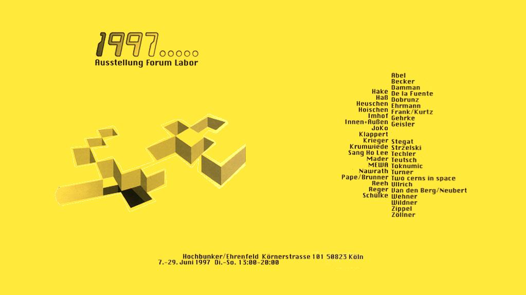 1997 ..... Ausstellung Forum Labor